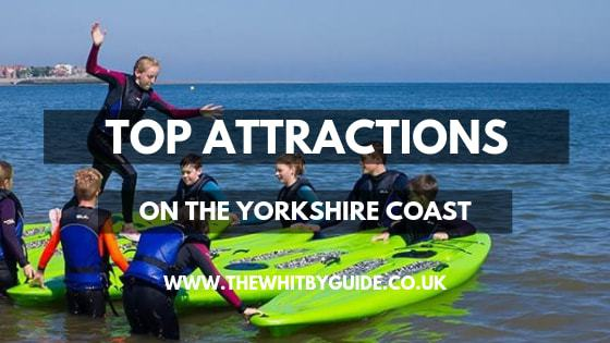 Top Attractions on the Yorkshire Coast - Header