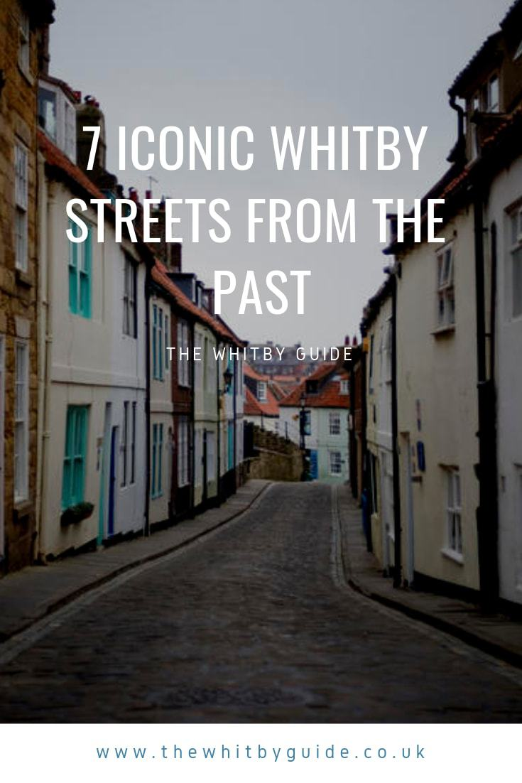 7 Iconic Whitby Streets from the Past