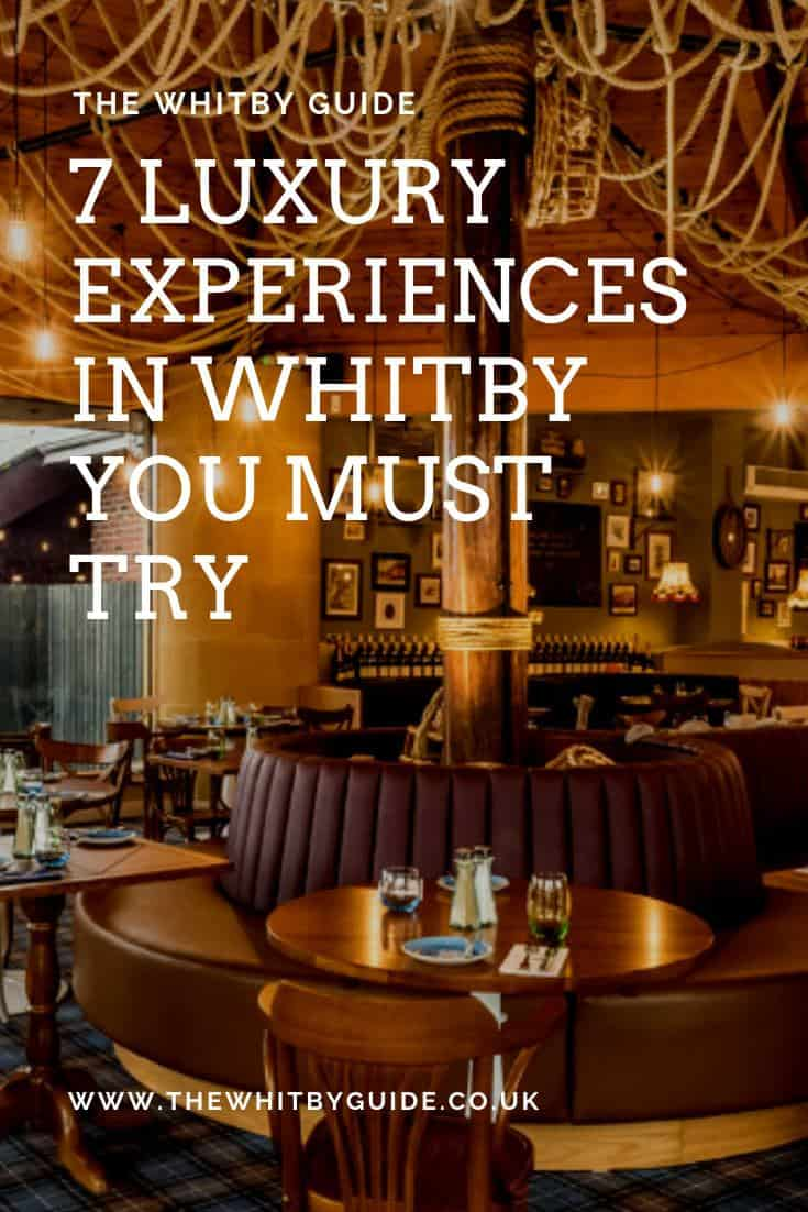 7 Luxury Experiences in Whitby You Must Try