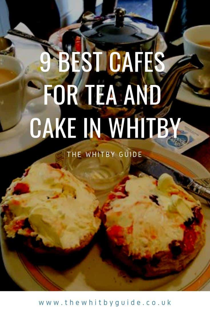 9 Best Cafes for Tea and Cake in Whitby