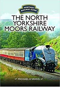 The North Yorkshire Moors Railway (Heritage Railway Guide)