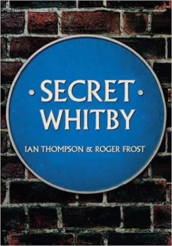 Secret Whitby Book