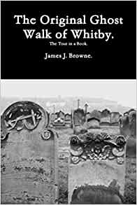 The Original Ghost Walk of Whitby