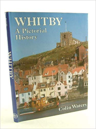 Whitby: A Pictorial History