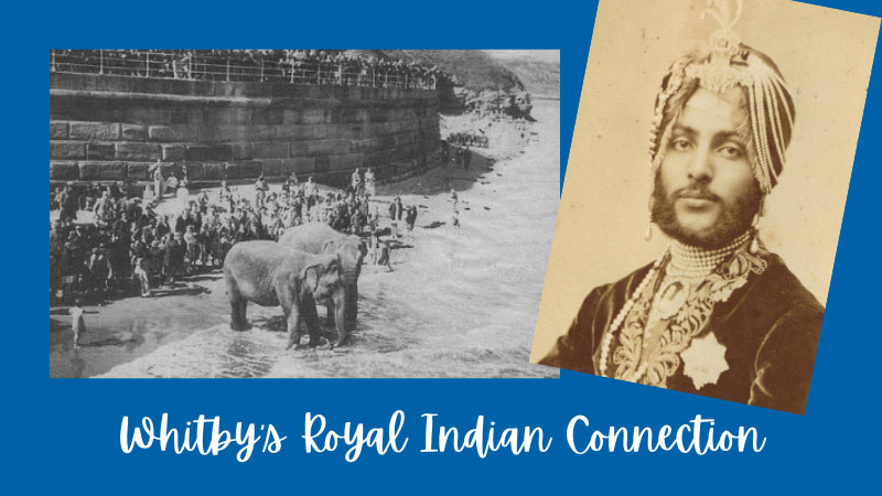 Whitby's Royal Indian Connection