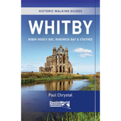 Historic Walking Guides Whitby, Robin Hood's Bay, Runswick Bay & Staithes